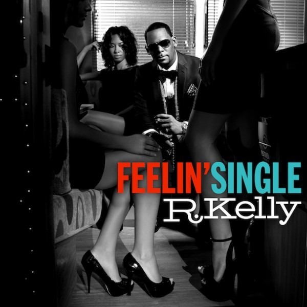 r-kelly-feelin-single-