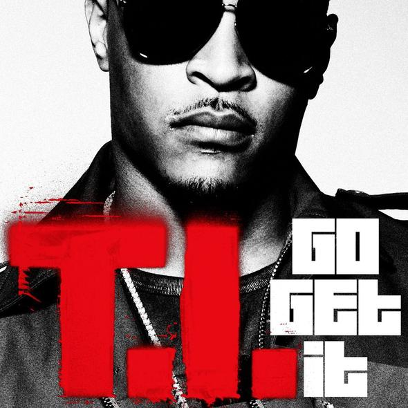 ti go get it