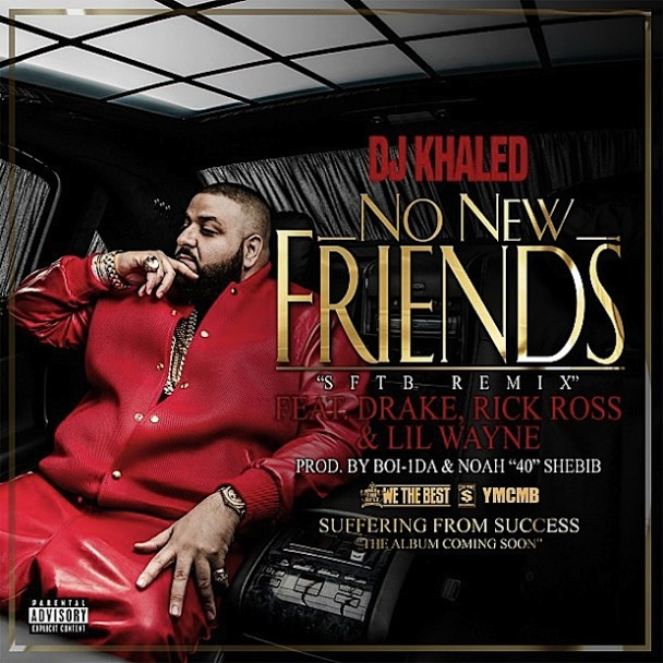 DJ-Khaled-No-New-Friends-608x608