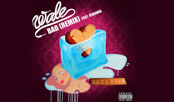 Wale-Bad-ft-Rihanna-Remix