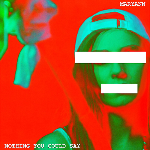maryann-nothingyoucouldsay