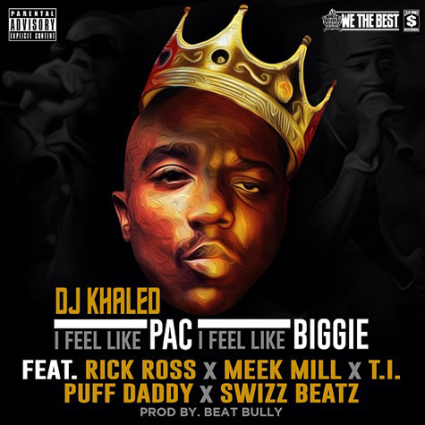 djkhaled-i-feel-like-pac
