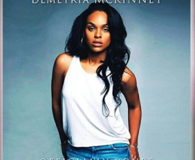 Demetria McKinney's Officially Yours