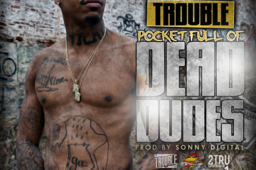 trouble_PocketFullOfDeadDudes